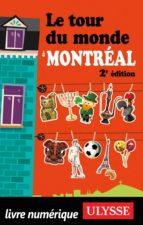 Le tour du monde à Montréal (ebook)