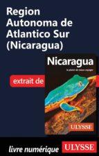 Région Autonoma de Atlantico Sur (Nicaragua) (ebook)