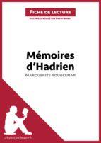 Mémoires d'Hadrien de Marguerite Yourcenar (Fiche de lecture) (ebook)