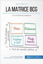 La matrice BCG et les décisions managériales (ebook)