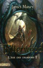 Bitterwood - Tome 1 (ebook)