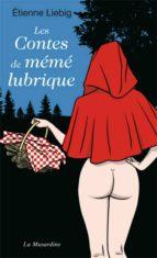Les contes de mémé lubrique (ebook)