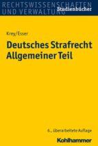 Deutsches Strafrecht Allgemeiner Teil (ebook)