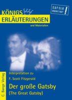 Der große Gatsby - The Great Gatsby von F. Scott Fitzgerald. Textanalyse und Interpretation.