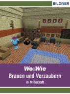 Minecraft - Brauen und Verzaubern (ebook)