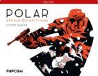 Polar 01: Der aus der Kälte kam (ebook)