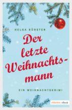 Der letzte Weihnachtsmann (ebook)