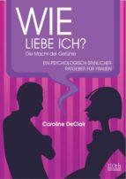 WIE LIEBE ICH? (ebook)