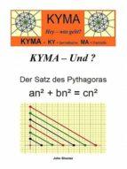 KYMA - Und ? Der Satz des Pythagoras (ebook)