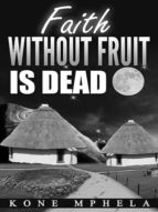 Faith Without Fruit Is Dead (ebook)