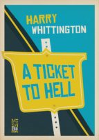 A Ticket to Hell (ebook)
