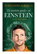 Tú también puedes ser Einstein (ebook)