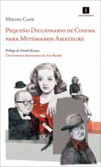 Pequeño Diccionario de Cinema para Mitómanos Amateurs (ebook)