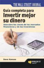 Guía completa para invertir mejor su dinero (ebook)