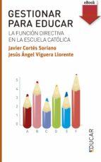 Gestionar para educar (eBook-ePub) (ebook)