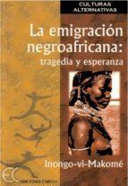 La emigración negroafricana (ebook)