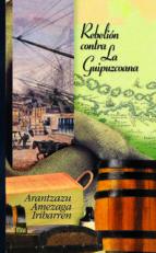 Rebelión contra La Guipuzcoana (ebook)