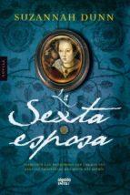 La sexta esposa (ebook)