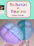 SCHERZI per il TEATRO (ebook)