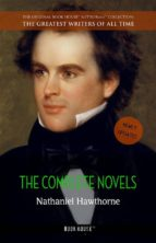 Nathaniel Hawthorne: The Complete Novels [The Scarlet Letter, The House of the Seven Gables, Fanshawe, etc.] (Book House) (ebook)