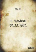 il camino delle fate (ebook)