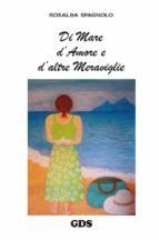 Di mare d'amore e d'altre meraviglie (ebook)