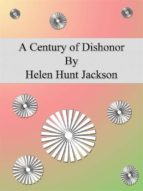 A Century of Dishonor (ebook)