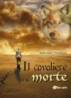 Il cavaliere e la morte (ebook)