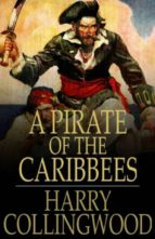 A Pirate of the Caribbees (ebook)