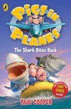 Pigs in Planes: The Shark Bites Back (ebook)