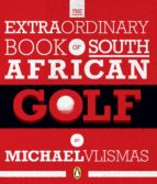 The Extraordinary Book of South African Golf (ebook)
