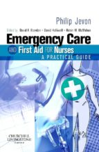 Emergency Care and First Aid for Nurses (ebook)
