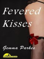 Fevered Kisses (ebook)