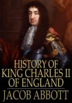 History of King Charles II of England (ebook)