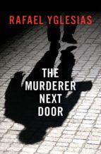 The Murderer Next Door (ebook)