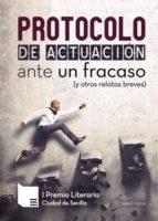 Protocolo de actuación ante un fracaso (y otros relatos breves) (ebook)