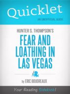 Quicklet on Fear and Loathing in Las Vegas by Hunter S. Thompson (ebook)