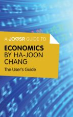 A Joosr Guide to... Economics by Ha-Joon Chang (ebook)