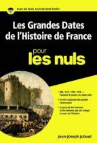 Les grandes dates de l'histoire de France pour les Nuls poche (ebook)