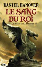 La Dague et la fortune - tome 2 : Le Sang du roi (ebook)