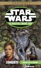 Star Wars - L'aurore de la victoire, tome 1 : Conquête (ebook)