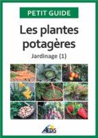 Les plantes potagères (ebook)