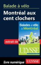Balade à vélo : Montréal aux cent clochers (ebook)