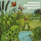 Poissons, grenouilles et papillons (ebook)