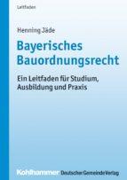 Bayerisches Bauordnungsrecht (ebook)