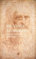 The Notebooks of Leonardo Da Vinci (ebook)