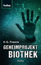 Space-Thriller 3: Geheimprojekt Biothek (ebook)