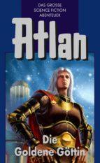 Atlan 23: Die Goldene Göttin (Blauband) (ebook)