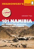 101 Namibia - Reiseführer von Iwanowski (ebook)