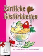 Zärtliche Köstlichkeiten (ebook)